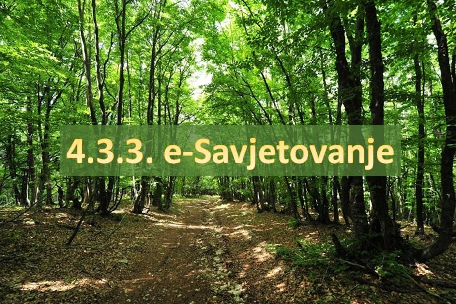"""Nacrt natječaja za provedbu tipa operacije 4.3.3 """"Ulaganje u šumsku infrastrukturu"""""""